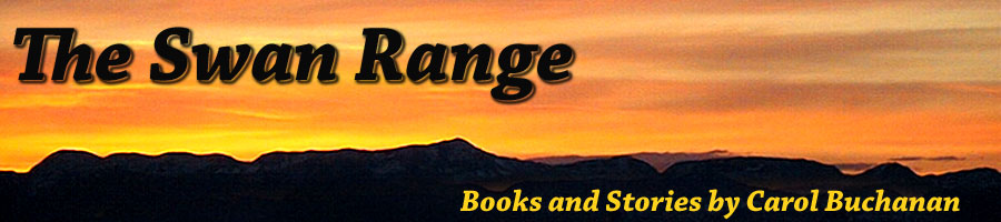The Swan Range: Books and Stories by Carol Buchanan